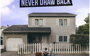 Never Draw Back – Decisions