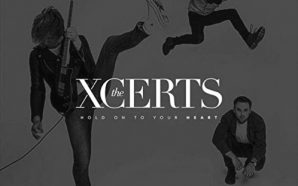 the xcerts hold on to your heart critica