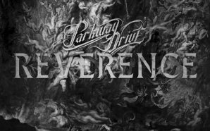 Review: Parkway Drive – Reverence
