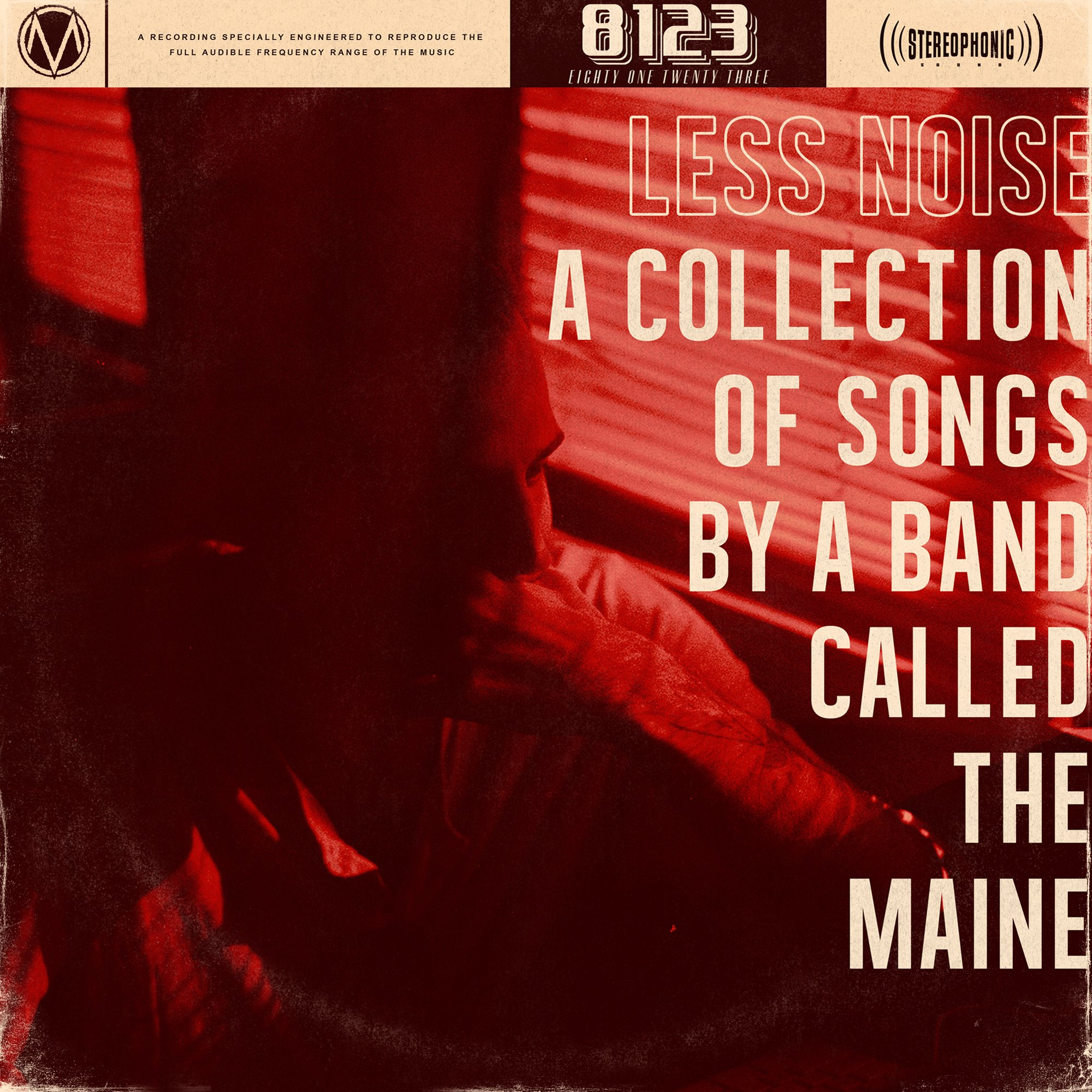 the maine less noise