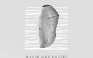Review: Hands Like Houses – Anon.