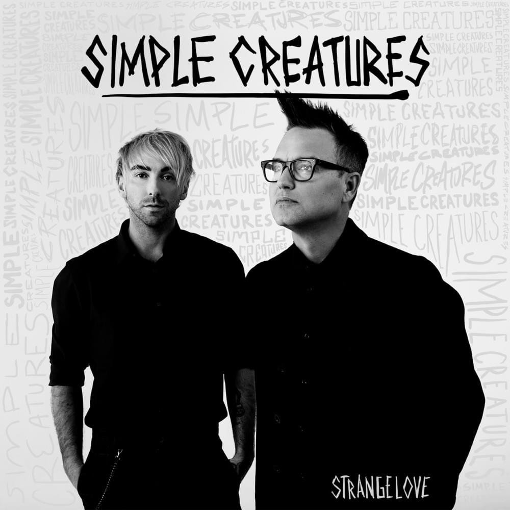 simple creatures strange love ep