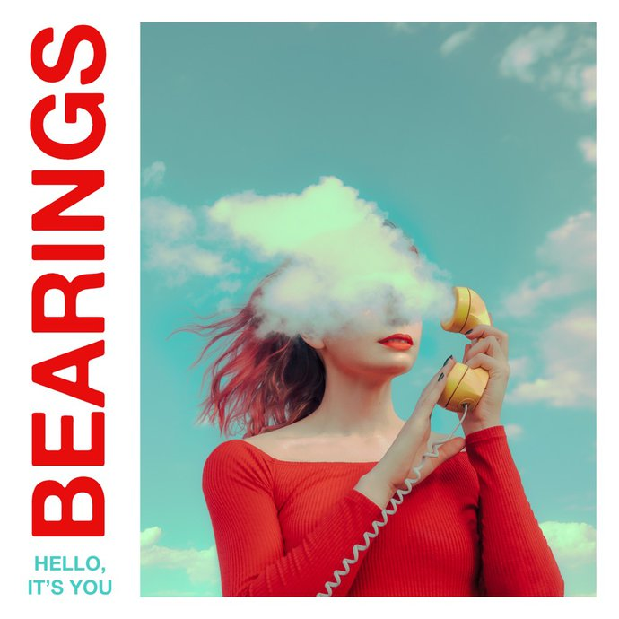bearings - hello its you
