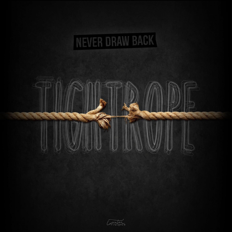 Never Draw Back - Portada Tightrope